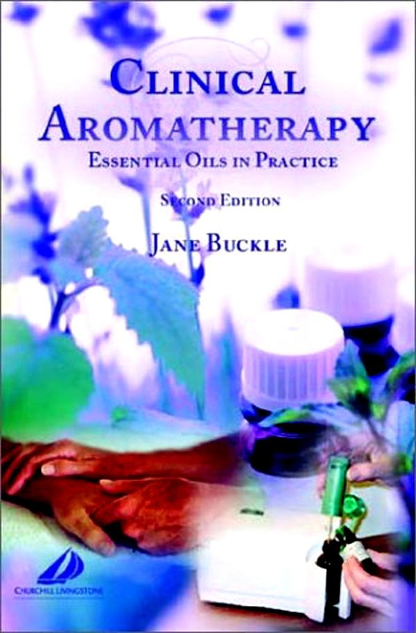 Clinical Aromatherapy by Jane Buckle